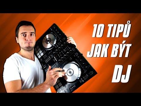 10 TIPŮ JAK BÝT DJ!