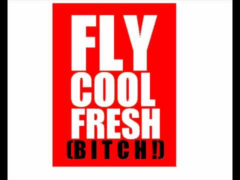 Fly Cool Fresh (Bitch!)  Laer Aggin HD Video