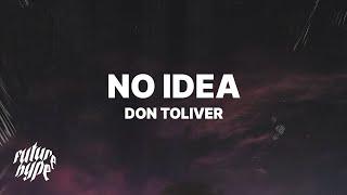 Don Toliver - No Idea (Lyrics)