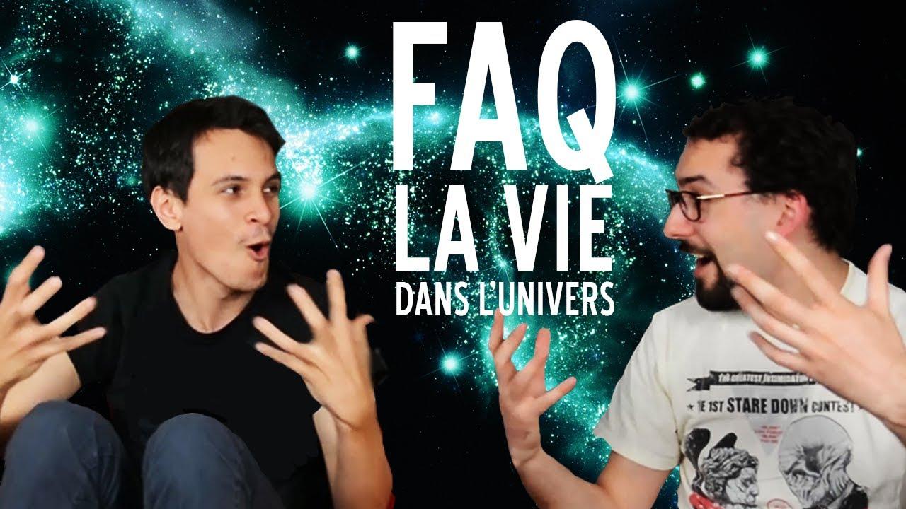 La vie dans l'univers - FAQ