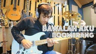 Gambar cover Boomerang Bawalah Aku Cover dan Tutorial Melodi Full Slide