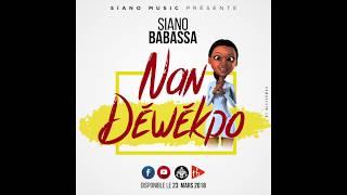 Siano Babassa   Nan Déwékpo