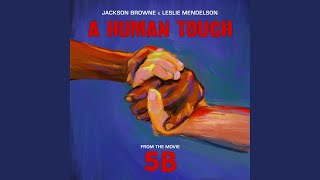 Jackson Browne Leslie Mendelson A Human Touch Music