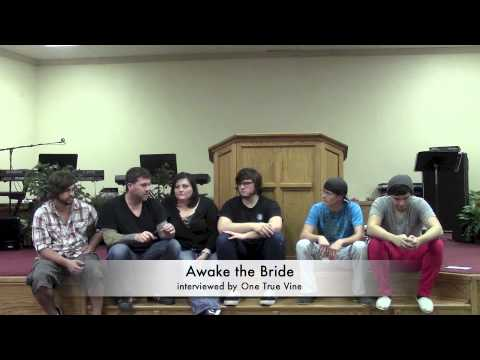 Awake the Bride Interview Part 1