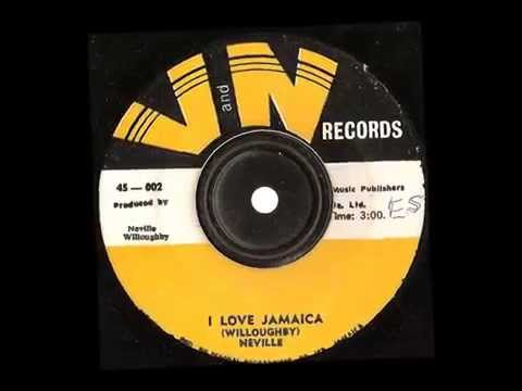 Neville Willoughby — I Love Jamaica — V and N records 1971
