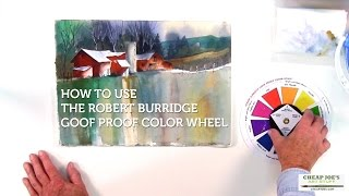 How To Use The Robert Burridge Goof Proof Color Wheel