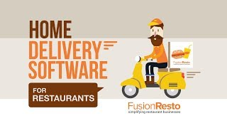 Best Home Delivery Software for Restaurants - FusionResto Restaurant Management Software