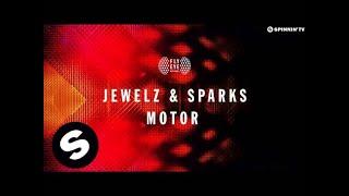 Jewelz & Sparks - Motor (Original Mix)
