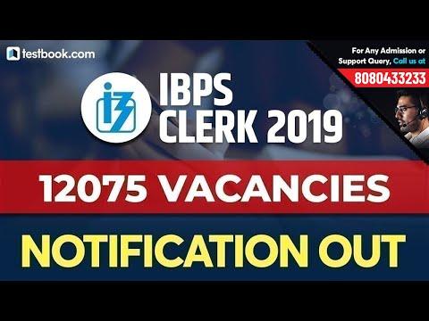 IBPS Clerk Notification 2019   IBPS Clerk Vacancy 2019, Exam Pattern & Important Dates
