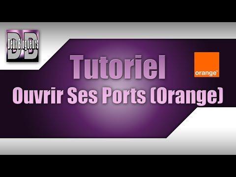 comment ouvrir ces port orange