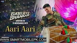 Aari Aari New Punjabi Bollywood Movie Satellite Shankar Movie Song