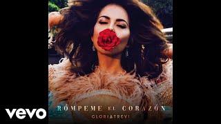 Gloria Trevi   Rómpeme El Corazón (Audio)