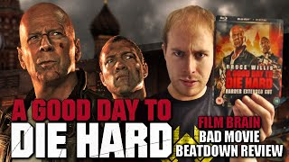 Bad Movie Beatdown: A Good Day To Die Hard (REVIEW)
