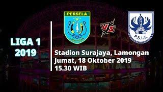 VIDEO: Live Streaming Liga 1 2019 Persela Lamongan Vs PSIS Semarang Jumat (18/10) Pukul 15.30 WIB