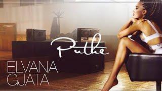 Elvana Gjata - Puthe (Official Video HD)