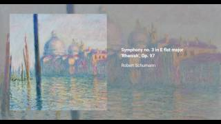Symphony no. 3 in E flat major 'Rhenish', Op. 97