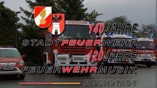 preview picture of video '140 Jahre Stadtfeuerwehr Eisenstadt'