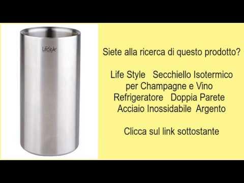 Life Style   Secchiello Isotermico per Champagne e Vino   Refrigeratore   Doppia Parete   A