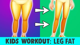 Kids Workout: Reduce Leg Fat (Home Exercises)
