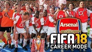 ARSENAL INVINCIBLES CAREER MODE? FIFA 18 MODDED!