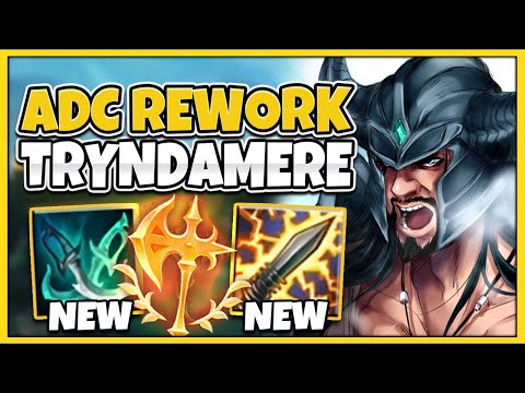 *ADC REWORK* RIOT ACCIDENTALLY BROKE TRYNDAMERE! (HUGE UPDATE) - League of Legends