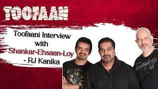 Shankar-Ehsaan-Loy on working with Arijit Singh, Toofaan music album & much more | RJ Kanika