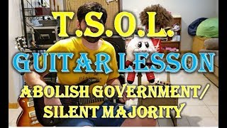 How To Play Abolish Government/Silent Majority by T.S.O.L. on Guitar