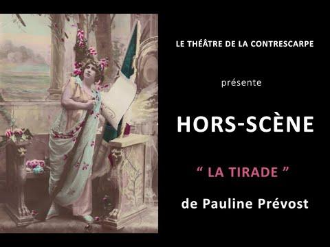 Découvrez le « HORS-SCÈNE • LA TIRADE » de Pauline PRÉVOST, comédienne dans « Pourquoi Blanche...