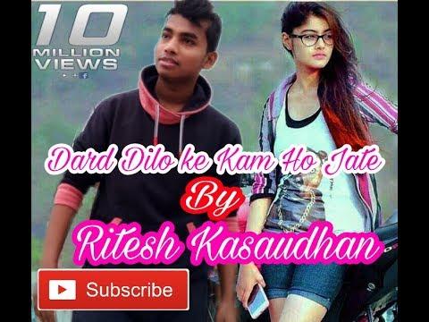 Dard Dilo Ke Kam ho jate Full Song The Xpose 2018 By Ritesh Kasaudhan ft. By Moh. Irfan