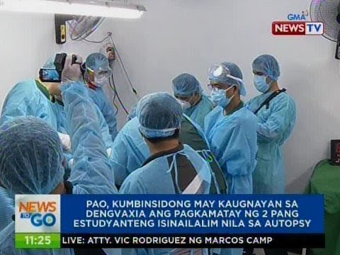 NTG: PAO, kumbinsidong may kaugnayan sa Dengvaxia ang pagkamatay ng 2 pang na-autopsy nila