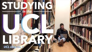STUDYING in the UCL LIBRARY (exam season)