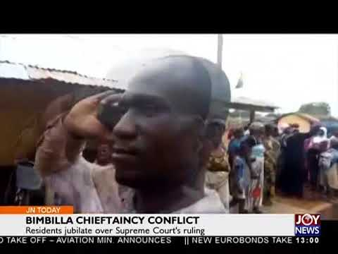 Bimbilla Residents Jubilate Over Supreme Court's Ruling - Joy News Today (23-5-18)