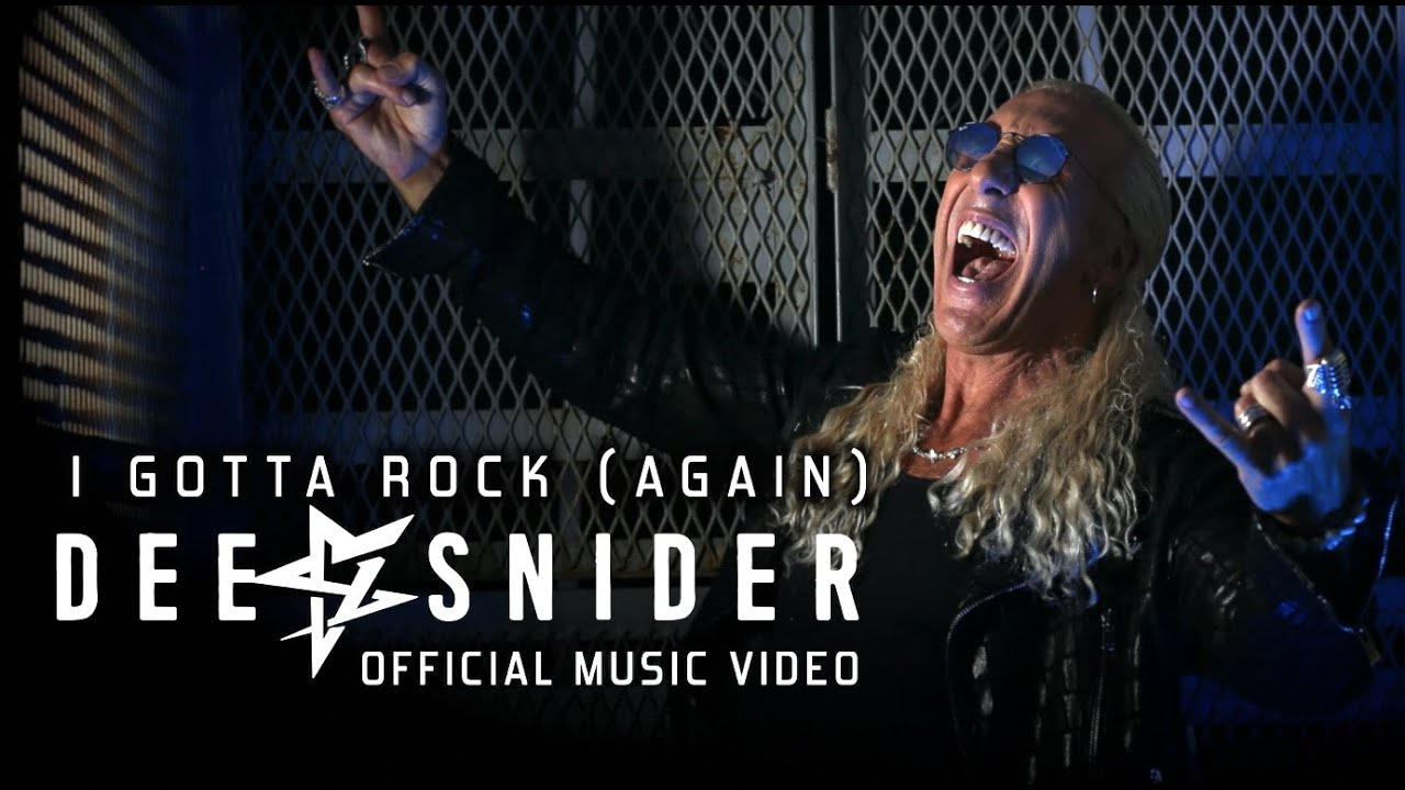 DEE SNIDER - I Gotta Rock (Again)