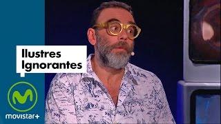 Ilustres Ignorantes   Las Manías (Parte 1)