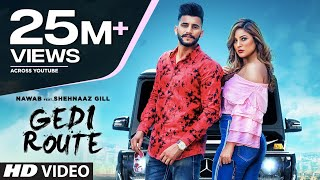 Gedi Route Nawab Mp3 Song status song download Shehnaaz Gill