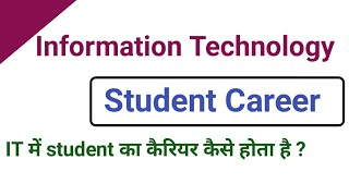 Information Technology Careers For Student