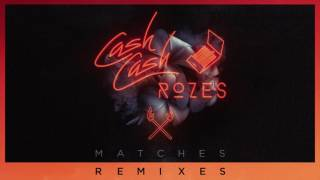 Cash Cash & Rozes - Matches (Max Styler Remix)