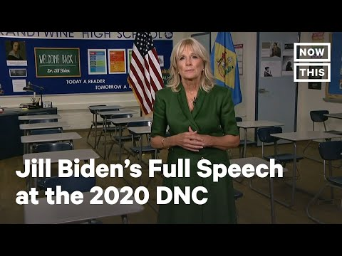 Watch Jill Biden's Full Speech at the 2020 Democratic National Convention | NowThis