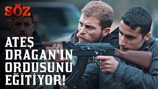 Söz | 70.Bölüm - Ateş Dragan'ın Ordusunu Eğitiyor!