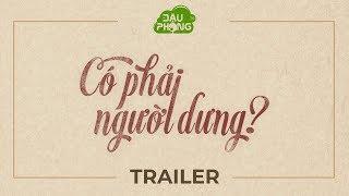 Có Phải Người Dưng ? - Trailer - Phim Sinh Viên   Đậu Phộng TV