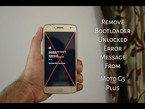 How To Remove Unlocked Boot Loader Warning on Moto G4 Plus