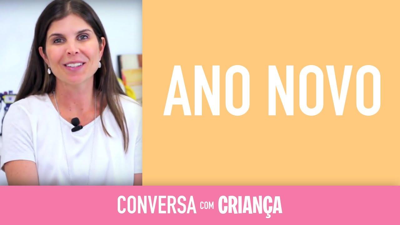 Ano Novo | Conversa com Criança | Psicóloga Infantil Daniella Freixo de Faria