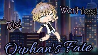 Orphan's Fate *Sad Mini Movie* ~ Gacha Life