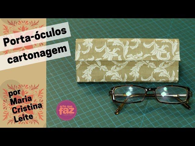 04a9fbaac4d2a Porta – óculos em cartonagem   Cantinho do Video