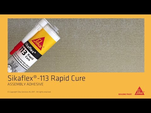 How to: Sikaflex® -113 Rapid Cure