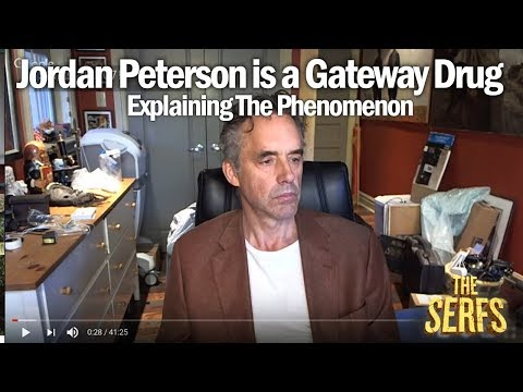 Jordan Peterson is a Gateway Drug - Debunking and Dissecting the Phenomenon