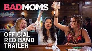 Trailer of Bad Moms (2016)