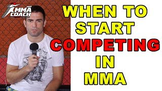 When To Start Competing In MMA