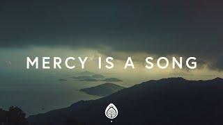 Matthew West ~ Mercy Is A Song (Lyrics) ft. Jordan Feliz