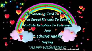 Happy Wednesday Greetings,Wishes,Blessings,Prayers, Messages,Quotes,Sms,e-card,Whatsapp Video